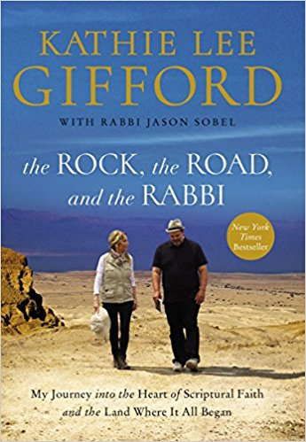 Kathie Lee Gifford book on the Holy Land called The Rock, The Road and the Rabbi