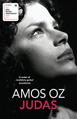 Judas, the last novel written by the late Amos Oz, Israel's most translated novelist worldwide